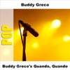 You Better Go Now  - Buddy Greco