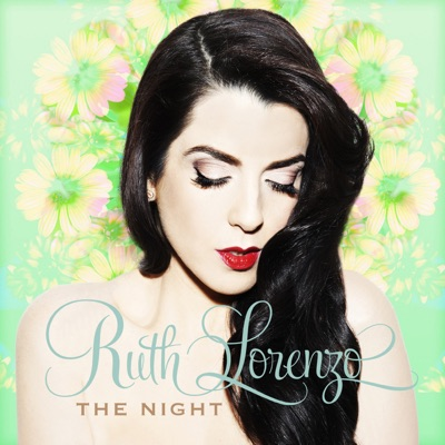 The Night (Remixes) - EP - Ruth Lorenzo