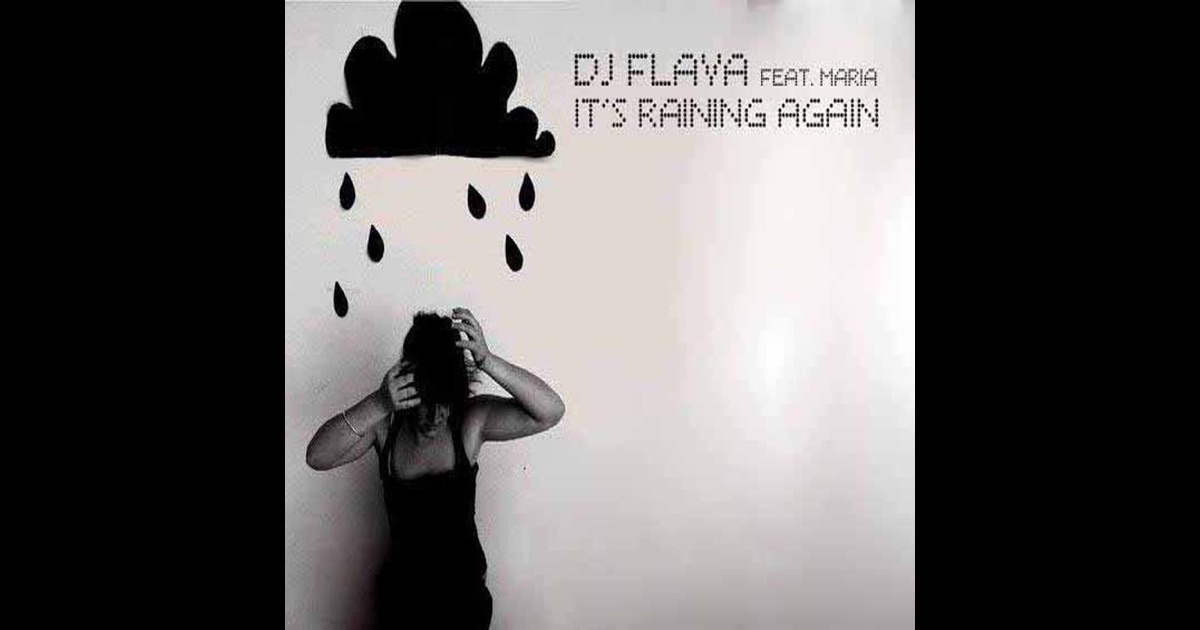it 39 s raining again by dj flava on apple music. Black Bedroom Furniture Sets. Home Design Ideas