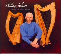 The Ancient Harp of Scotland by William Jackson on Apple Music