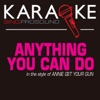 Anything You Can Do (Karaoke Instrumental Version) [In the Style of Annie Get Your Gun] - Single