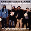 Otis Taylor - Ten Million Slaves Song Lyrics