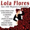 Lola Flores - Sus 100 Mejores Canciones, Lola Flores