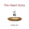 Imee Ooi - The Heart Sutra (Mandarin) MP3