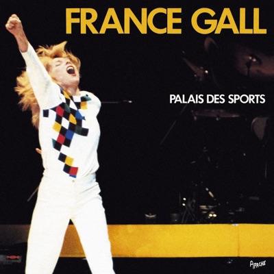 Palais des sports (Remasterisé) [Live] - France Gall