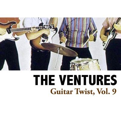 Guitar Twist, Vol. 9 - The Ventures