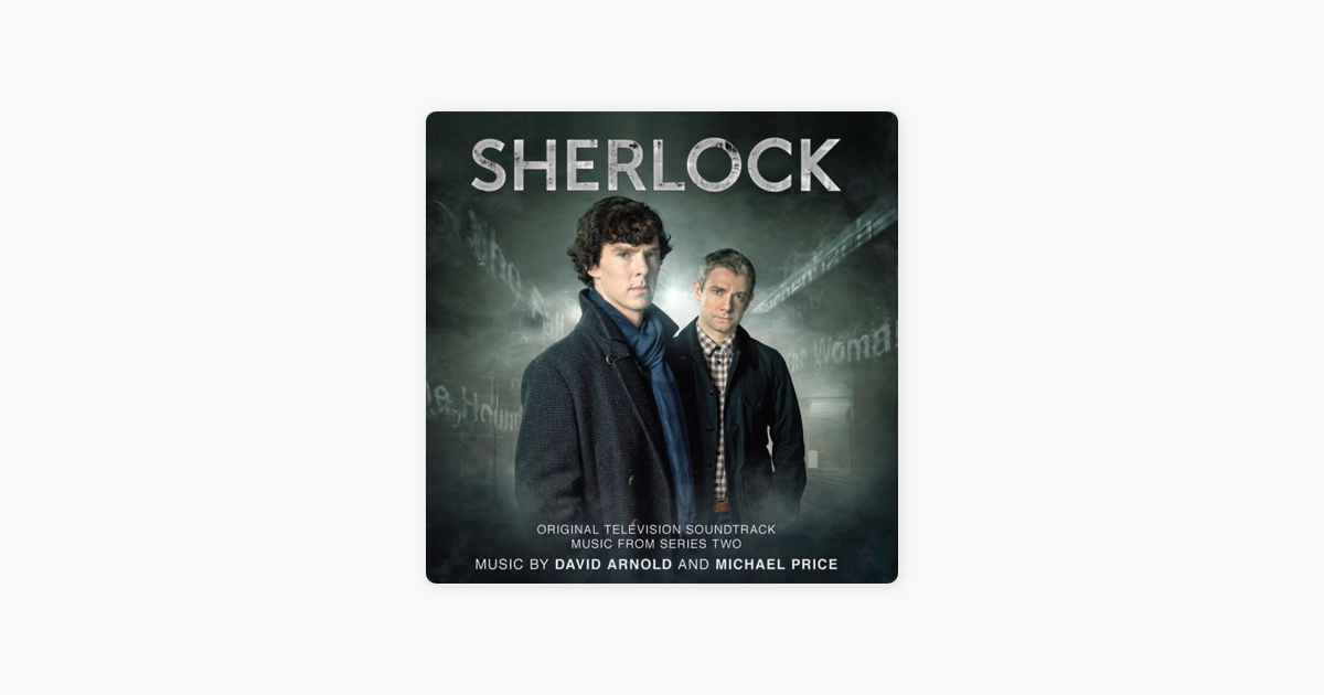Sherlock: Music From Series 2 (Original Television Soundtrack) by David  Arnold & Michael Price