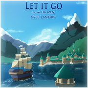 Let it Go - Kyle Landry - Kyle Landry
