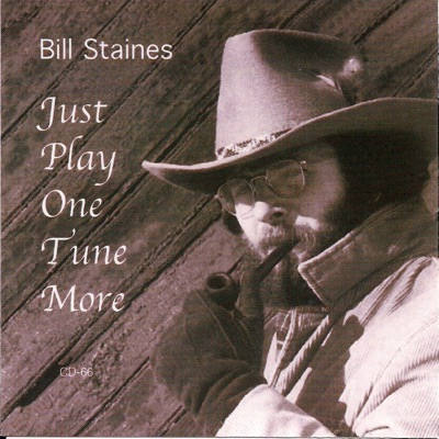 Just Play One Tune More - Bill Staines