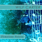 Wilf Carter - The Blue Canadian Rockies