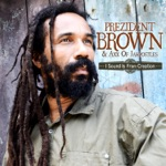 Prezident Brown & Axx of Jahpostles - I sound is from creation