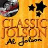 Classic Jolson - The Dave Cash Collection, Al Jolson