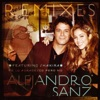 Te lo agradezco, pero no (feat. Shakira) [Remixes] - EP, Alejandro Sanz featuring Shakira