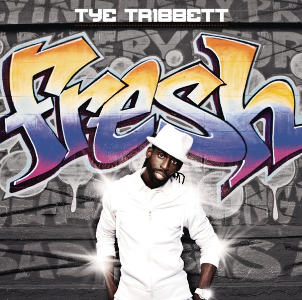 Tye Tribbett - Fresh