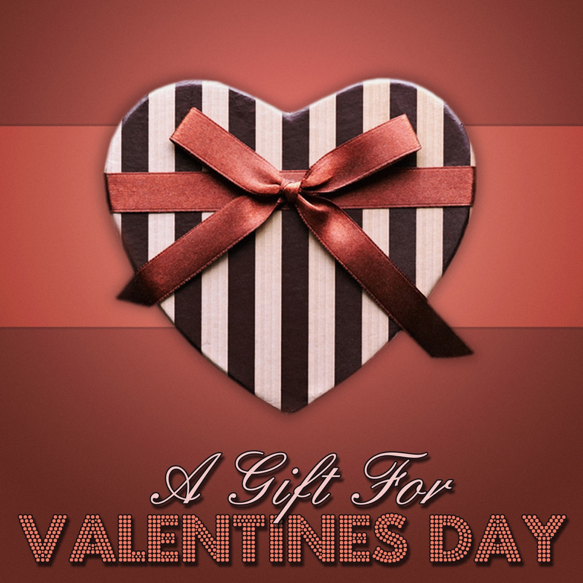 A Gift for Valentines Day Various Artists CD cover