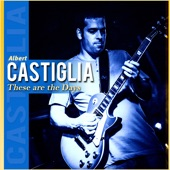 Albert Castiglia - Nighttime Is the Right Time