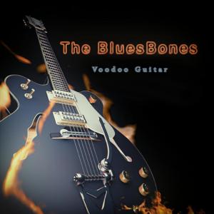 The Bluesbones - Believe Me