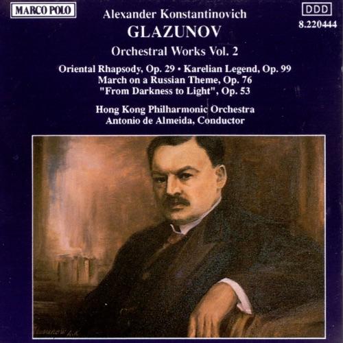 Antonio de Almeida & Hong Kong Philharmonic Orchestra - Glazunov: Orchestral Works (Vol. 2)