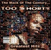 The Mack of the Century... Too $hort's Greatest Hits, Too $hort