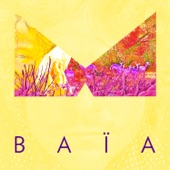 Baïa (Radio Edit) - Single