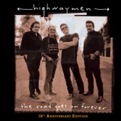 The Highwaymen - Live Forever