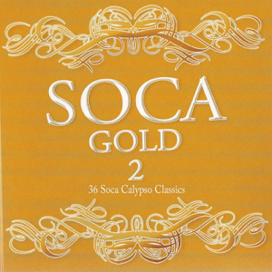 Various Artists - Soca Gold 2