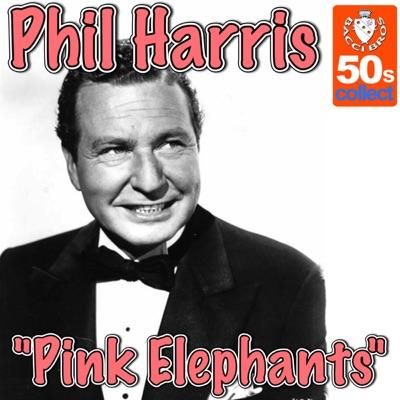 Pink Elephants - Single - Phil Harris