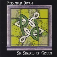 Six Shades of Green by Poisoned Dwarf on Apple Music