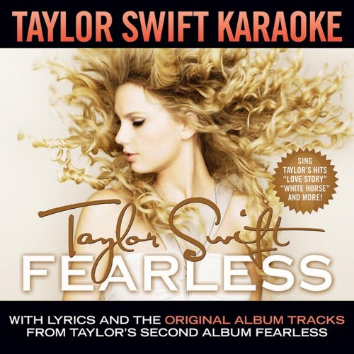 Taylor Swift - Taylor Swift Karaoke: Fearless (Instrumentals With Background Vocals)