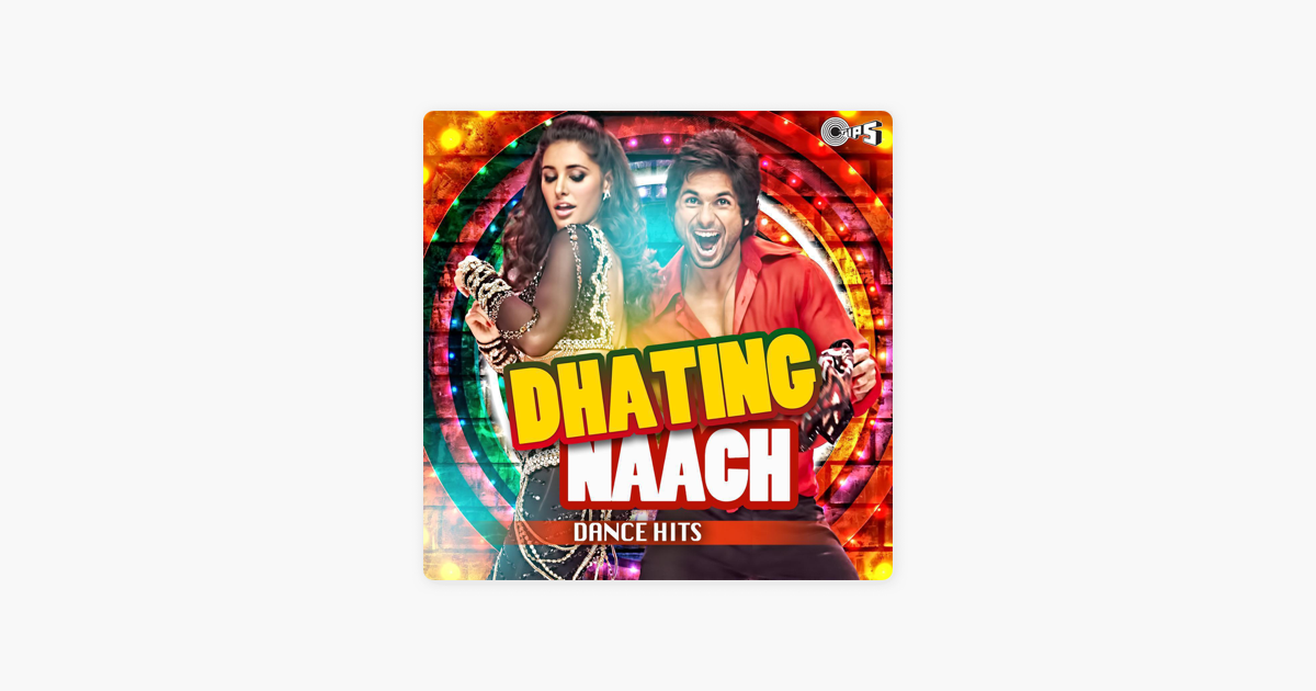 €�dhating Naach (from ''phata Poster Nikhla Hero'') By Various Artists On Apple Music