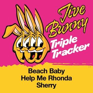 Jive Bunny & The Mastermixers - Beach Baby / Help Me Rhonda / Sherry