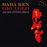 Baba Ken Okulolo - Ijoya