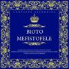 Arrigo Boito: Mefistofele (Complete Recording) - Chorus And Orchestra Of The Accademia Di Santa Cecilia & Tullio Serafin, Cesare Siepi, Mario del Monaco, Renata Tebaldi, Piero de Palma & Floriana Cavalli