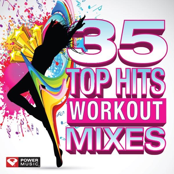 35 Top Hits - Workout Mixes