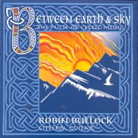 Between Earth and Sky - The Pulse of Celtic Music by Robin Bullock on Apple Music