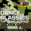 Top 40 Dance Workout - The Tribal Remixes (135 BPM) [Continuous Mix] [135 BPM], Power Music Workout