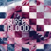 Surfer Blood - Floating Vibes