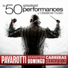 The 50 Greatest Performances Of Classical Music - Various Artists