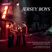 Jersey Boys (Music From the Motion Picture and Broadway Musical)