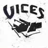 The Edge of Done, Vices