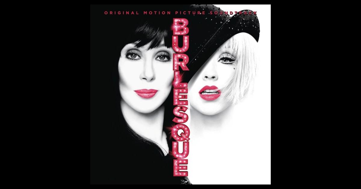 Christina Aguilera Burlesque Soundtrack >> Burlesque (Original Motion Picture Soundtrack) by Various Artists on Apple Music