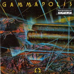 Gammapolis (Hungaroton Classics)