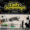 Love Me or Hate Me by Lady Sovereign