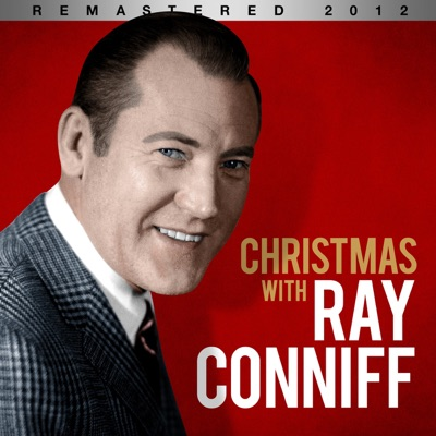 Christmas With Ray Conniff (Remastered 2012) - Ray Conniff