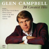 20 Greatest Hits - Glen Campbell