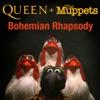 Queen + The Muppets - Bohemian Rhapsody (Muppets Version)