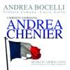 Giordano: Andrea Chénier, Andrea Bocelli, Violeta Urmana, Lucio Gallo, Orchestra Sinfonica di Milano Giuseppe Verdi & Marco Armiliato