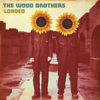Loaded - The Wood Brothers