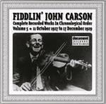Fiddlin John Carson Vol. 5 1927 - 1929