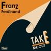 Take Me Out (Naum Gabo Re-version) - Single ジャケット写真